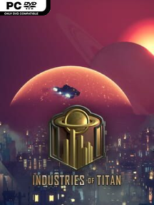 Industries Of Titan Free Download (v0.14)