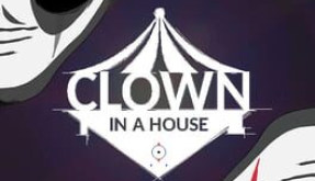 Clown in a House Free Download (v1.0.0.9)